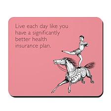 Live Each Day Mousepad