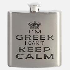 I Am Greek I Can Not Keep Calm Flask