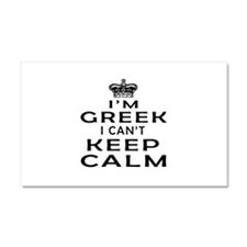 I Am Greek I Can Not Keep Calm Car Magnet 20 x 12