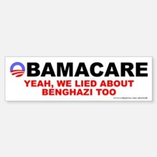 Lied About Benghazi Bumper Bumper Sticker