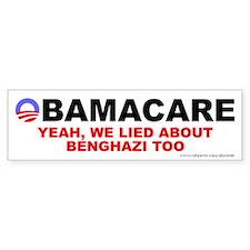 Lied About Benghazi Bumper Sticker
