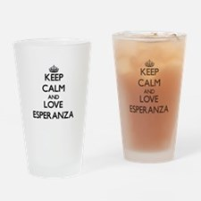 Keep Calm and Love Esperanza Drinking Glass