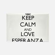 Keep Calm and Love Esperanza Magnets