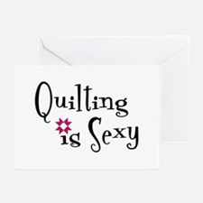 Quilting is Sexy Greeting Cards (Pk of 10)