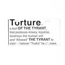 Torture truths Aluminum License Plate