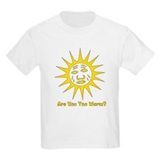 Are You Too Warm? Kids T-Shirt