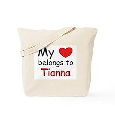 My heart belongs to tianna Tote Bag