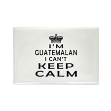 I Am Guatemalan I Can Not Keep Calm Rectangle Magn