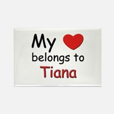 My heart belongs to tiana Rectangle Magnet