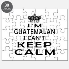 I Am Guatemalan I Can Not Keep Calm Puzzle