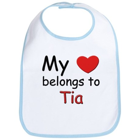 My heart belongs to tia Bib