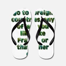 And you can go to... Flip Flops