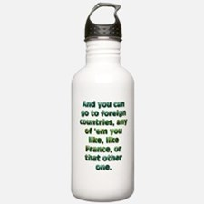 And you can go to... Water Bottle