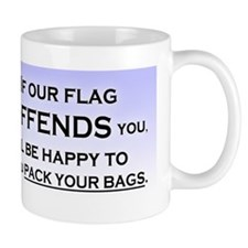 IF OUR FLAG OFFENDS YOU Small Mug