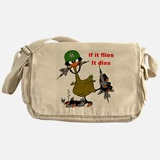 if it flies it dies Messenger Bag