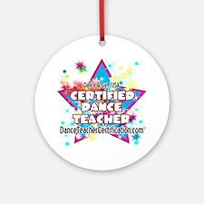 certified dance teacher star Round Ornament