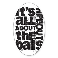 All About Balls Blk Sticker (Oval)