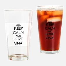 Keep Calm and Love Gina Drinking Glass