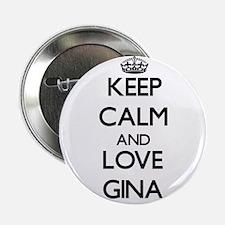 "Keep Calm and Love Gina 2.25"" Button"