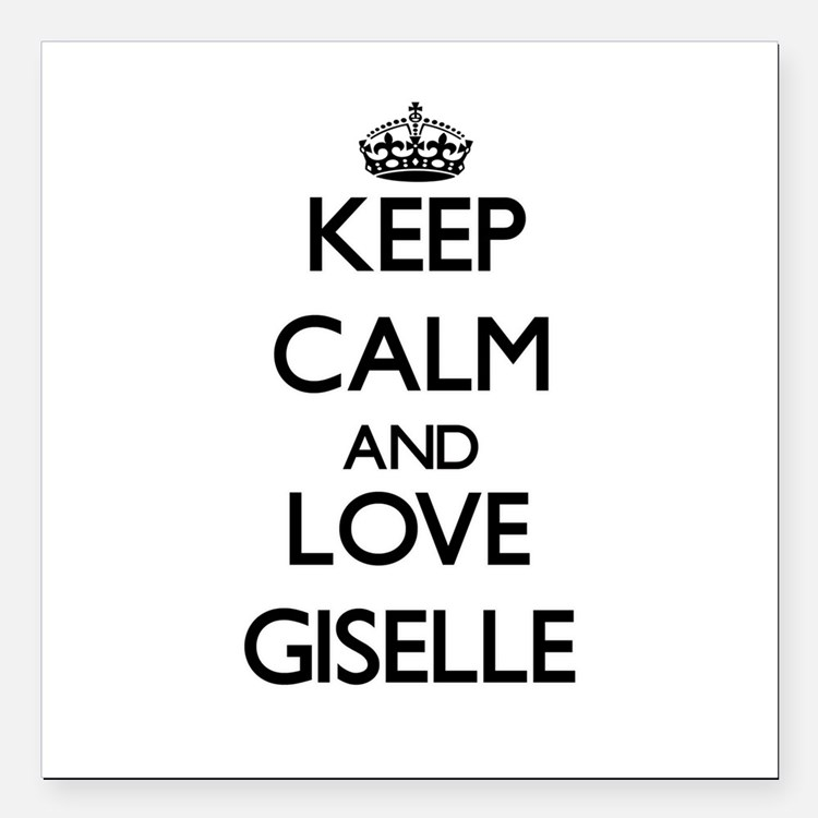 """Keep Calm and Love Giselle Square Car Magnet 3"""" x"""