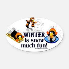 winterissomuchfunBUTTONS Oval Car Magnet