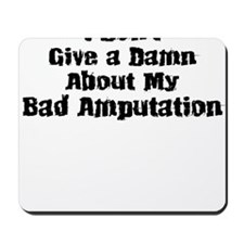 Bad Amputation-01 Mousepad