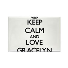 Keep Calm and Love Gracelyn Magnets