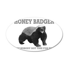 Honey Badger Ain't Nobody Got Time For That Wall Decal