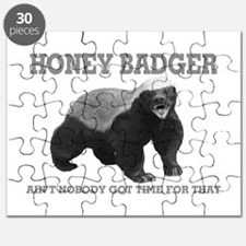 Honey Badger Ain't Nobody Got Time For That Puzzle