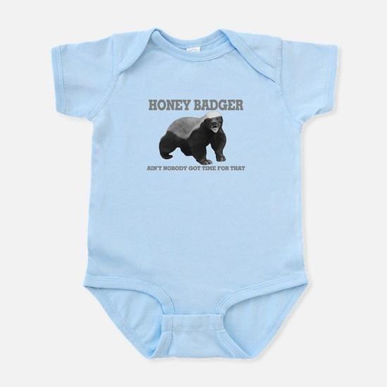 Honey Badger Ain't Nobody Got Time For That Infant
