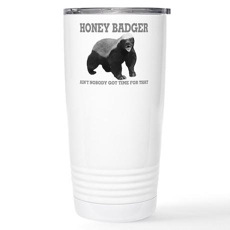 Honey Badger Ain't Nobody Got Time For That Cerami