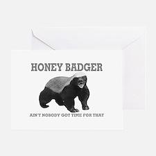 Honey Badger Ain't Nobody Got Time For That Greeti