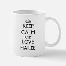 Keep Calm and Love Hailee Mugs