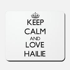 Keep Calm and Love Hailie Mousepad