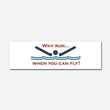 Why run when you can fly? Car Magnet 10 x 3