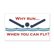 Why run when you can fly? Wall Decal