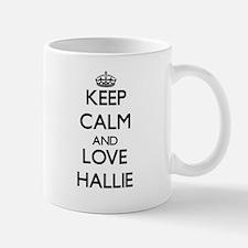 Keep Calm and Love Hallie Mugs