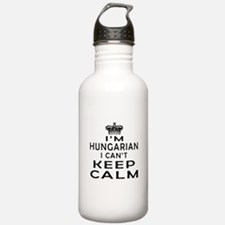 I Am Hungarian I Can Not Keep Calm Water Bottle