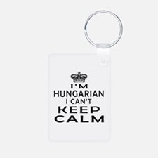 I Am Hungarian I Can Not Keep Calm Aluminum Photo