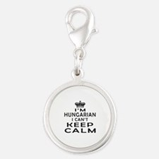 I Am Hungarian I Can Not Keep Calm Silver Round Ch