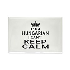 I Am Hungarian I Can Not Keep Calm Rectangle Magne