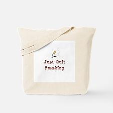 Just Quit Smoking Tote Bag