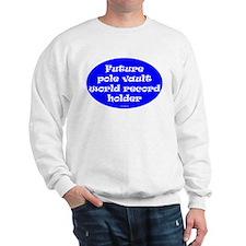 Future Pole Vault WR Holder Sweatshirt