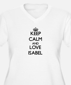 Keep Calm and Love Isabel Plus Size T-Shirt