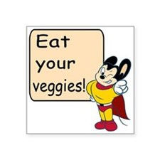"Mighty Mouse Eat Veggies Square Sticker 3"" x 3"""