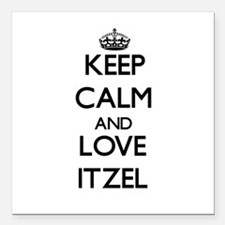 """Keep Calm and Love Itzel Square Car Magnet 3"""" x 3"""""""