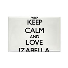 Keep Calm and Love Izabella Magnets