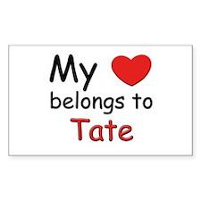 My heart belongs to tate Rectangle Decal