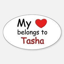 My heart belongs to tasha Oval Decal