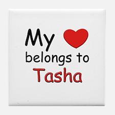 My heart belongs to tasha Tile Coaster